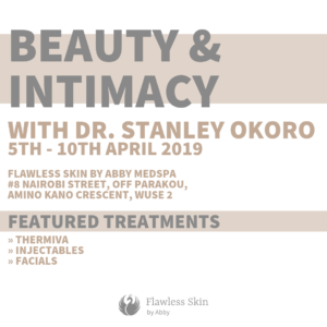 Beauty And Intimacy Week With Dr Stanley Okoro Flawless Skin By